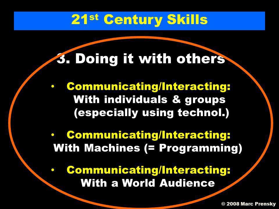 21 st Century Skills 2.