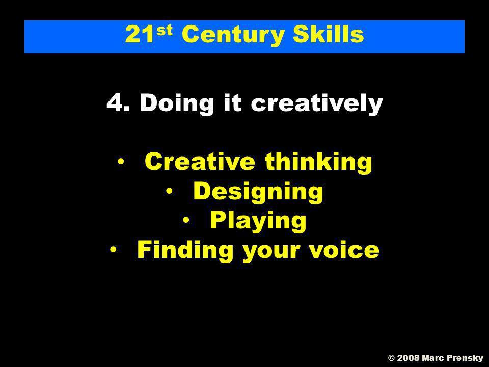 21 st Century Skills 3.