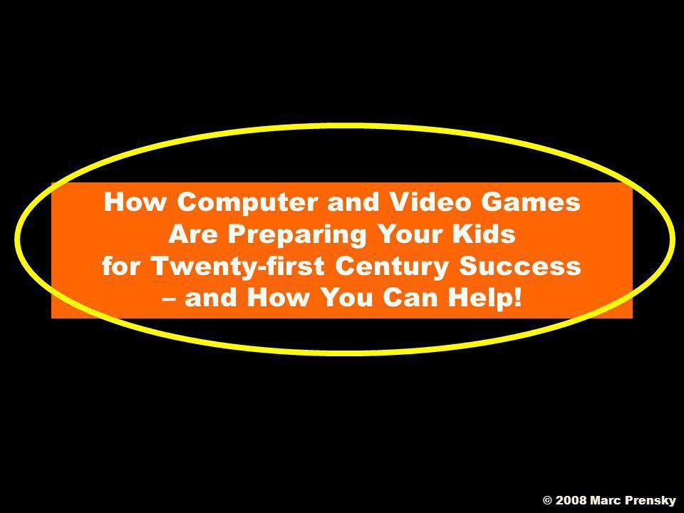 © 2008 Marc Prensky What needs programming.