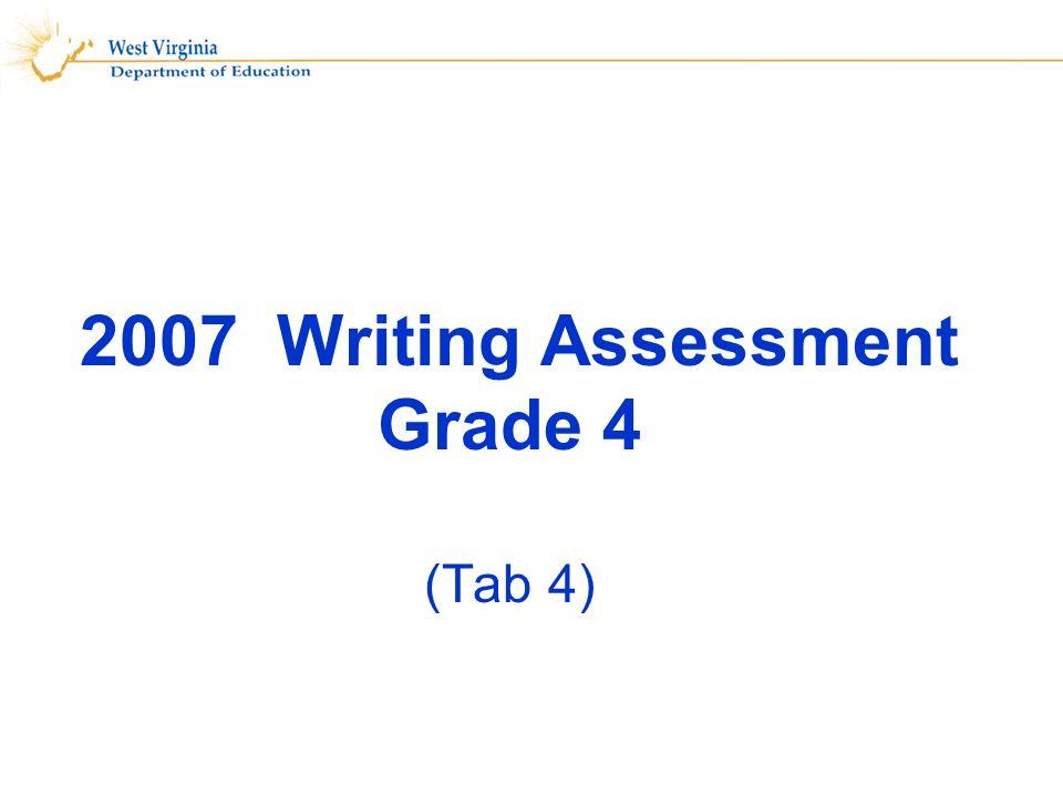 2007 Writing Assessment Grade 4 (Tab 4)