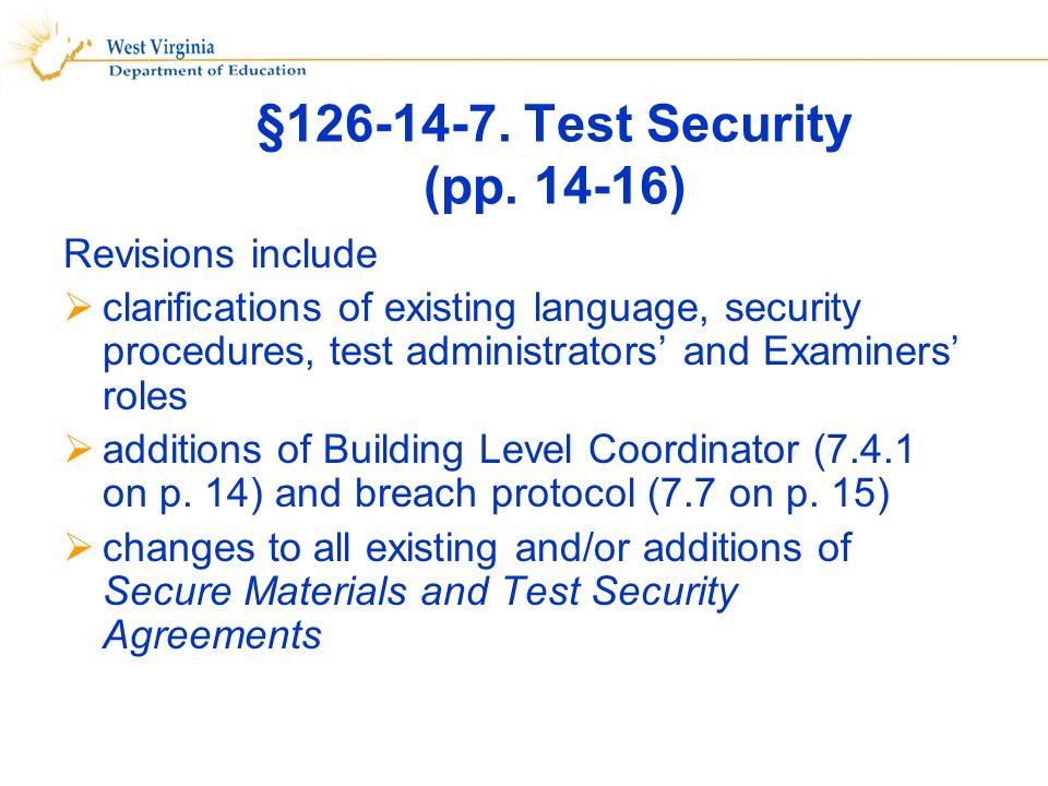 §126-14-7. Test Security (pp.