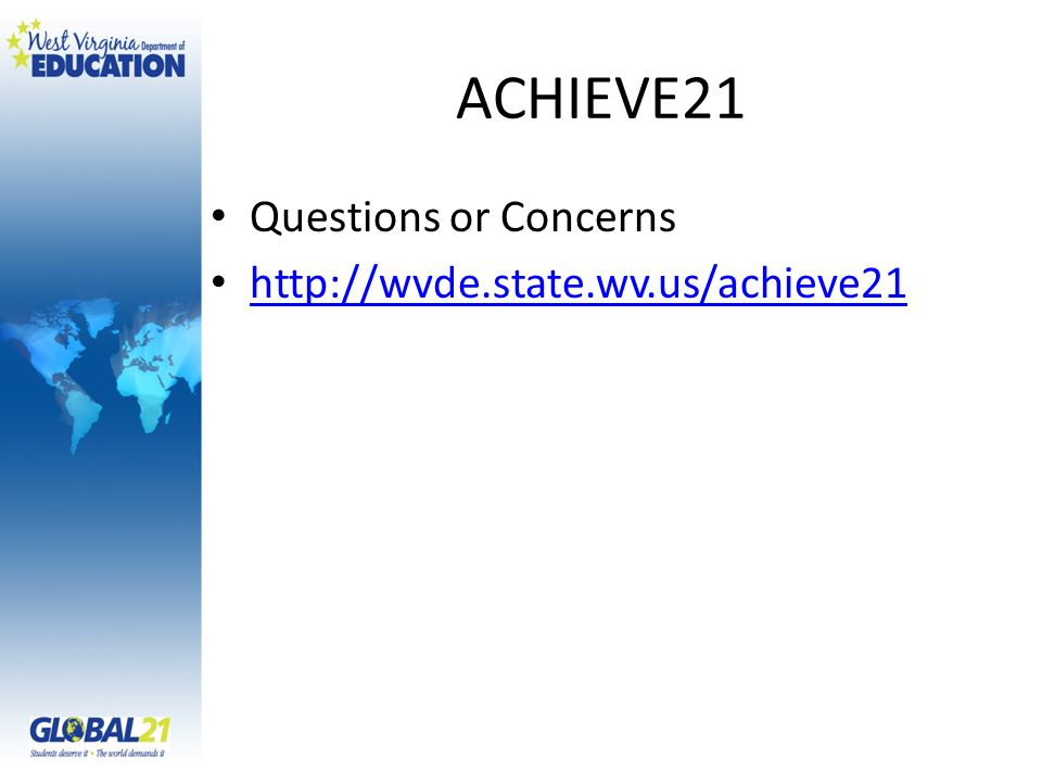 ACHIEVE21 Questions or Concerns