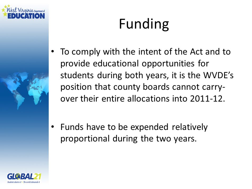 Funding Funds were allocated to county boards based on the state aid funding formula.