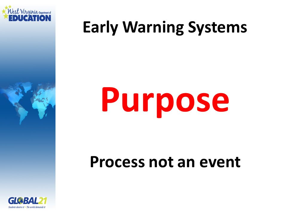 Early Warning Systems Purpose Process not an event