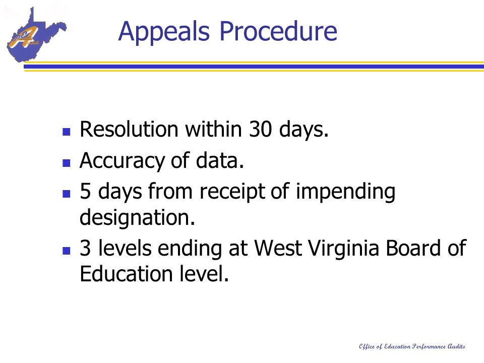Office of Education Performance Audits Appeals Procedure Resolution within 30 days.