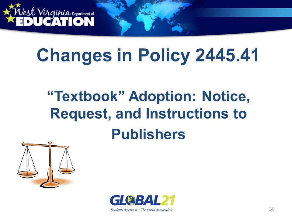 30 Changes in Policy 2445.41 Textbook Adoption: Notice, Request, and Instructions to Publishers