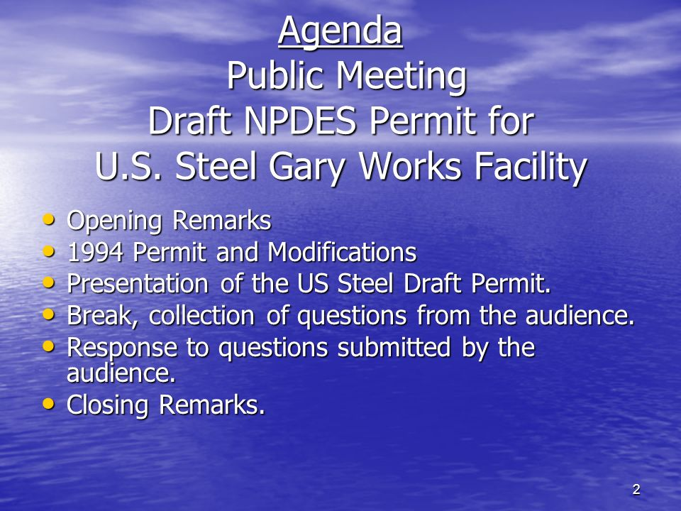 13 Modifications to the 1994 Permit.The permit was modified in 1996, 1997, 1998, and 1999.