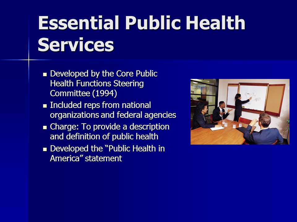 Essential Public Health Services Developed by the Core Public Health Functions Steering Committee (1994) Developed by the Core Public Health Functions