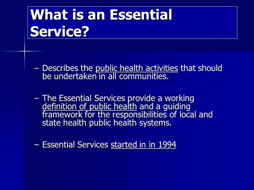 Why do we want to know the Essential Services.