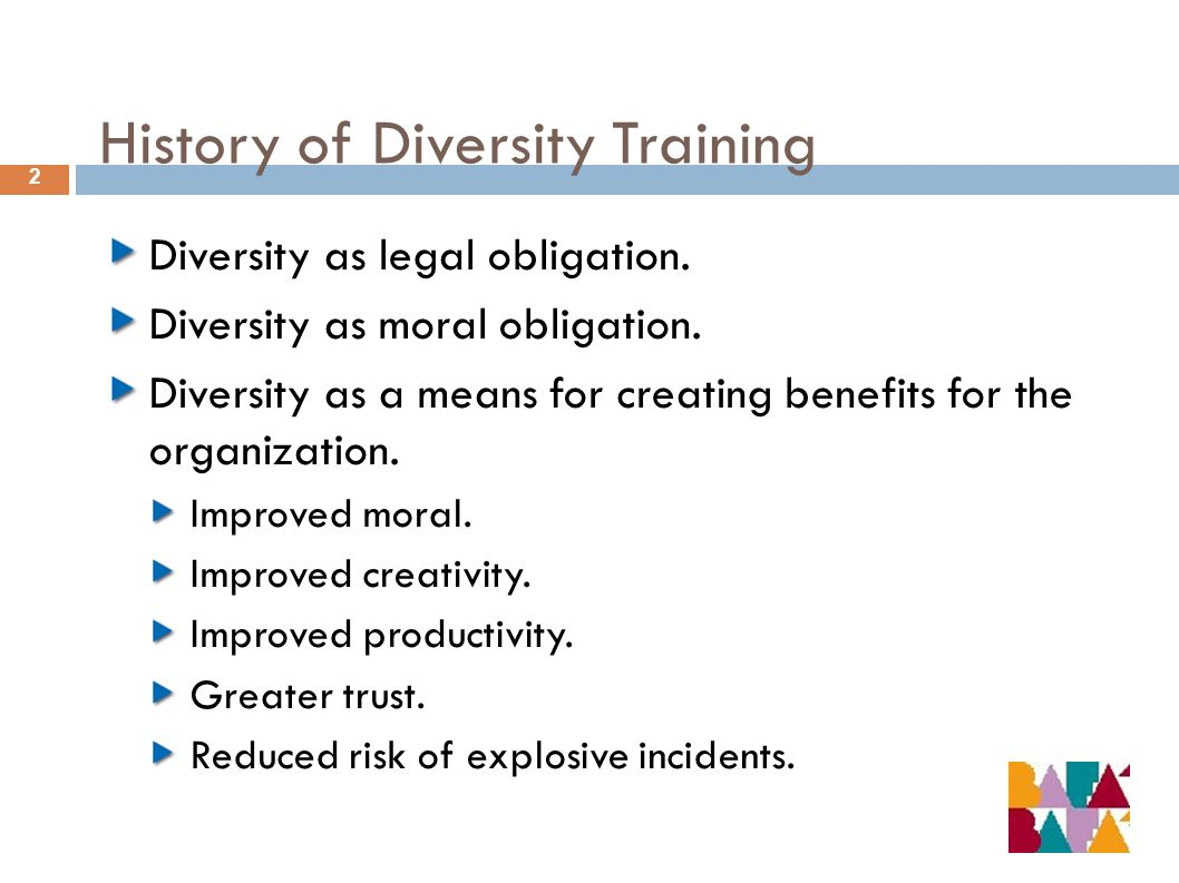 History of Diversity Training 2 Diversity as legal obligation.