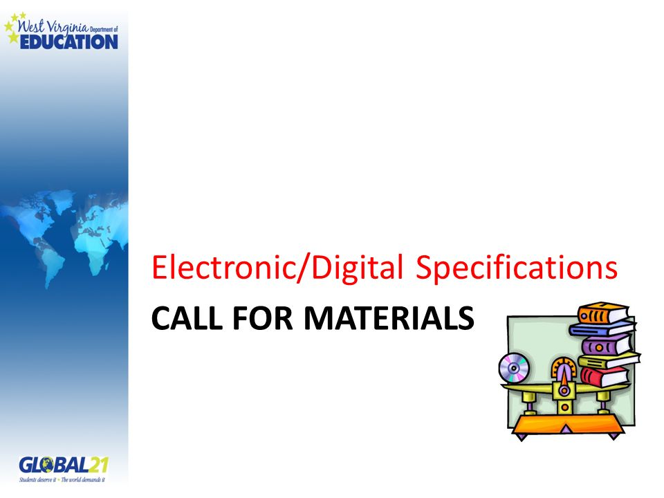 CALL FOR MATERIALS Electronic/Digital Specifications