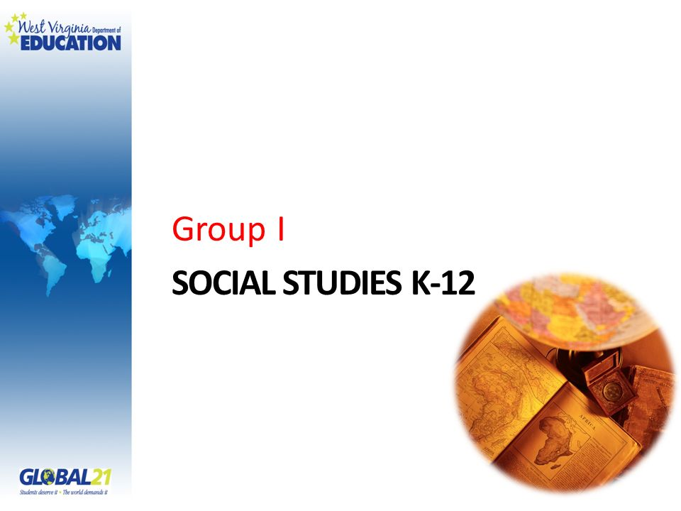 SOCIAL STUDIES K-12 Group I