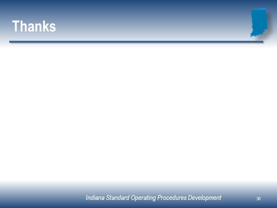 Indiana Standard Operating Procedures Development Thanks 30