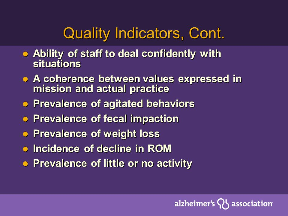 Quality Indicators, Cont.