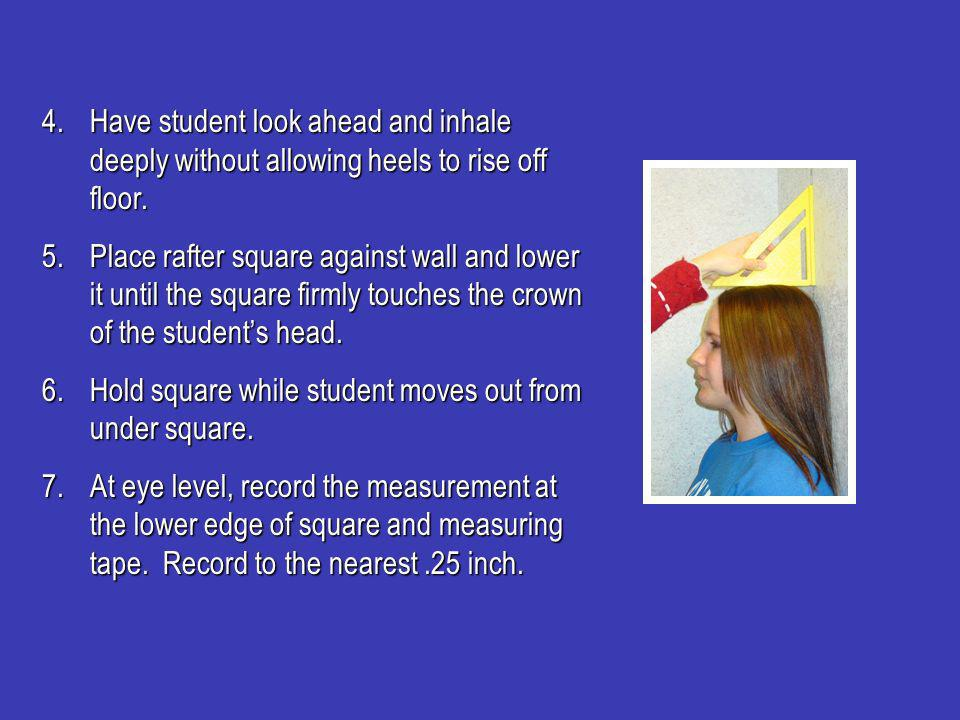 4.Have student look ahead and inhale deeply without allowing heels to rise off floor.