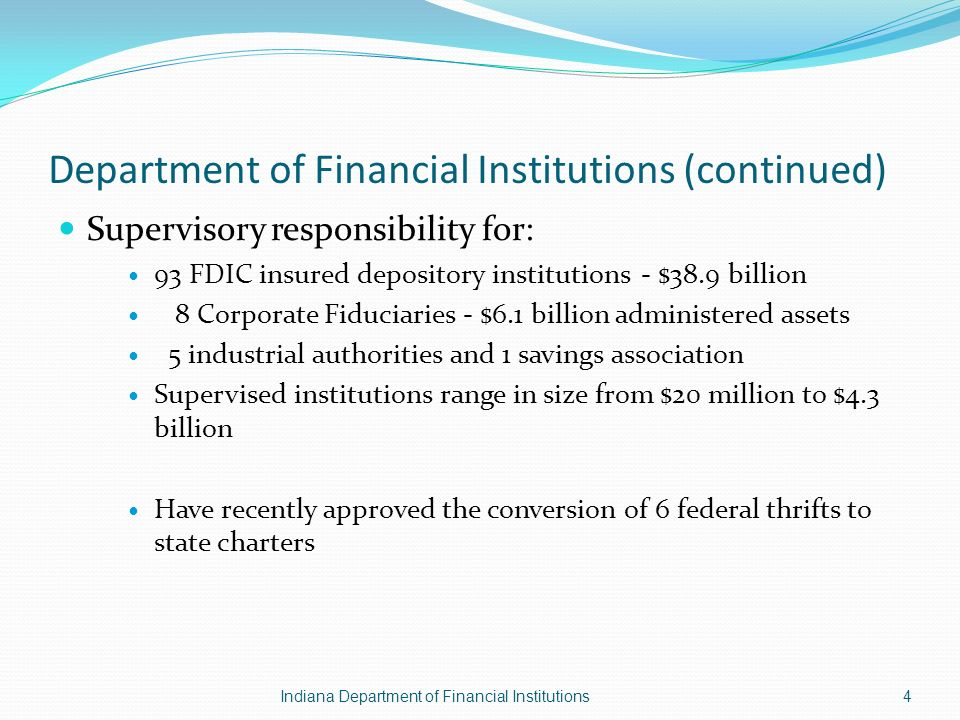 Department of Financial Institutions (continued) Supervisory responsibility for: 93 FDIC insured depository institutions - $38.9 billion 8 Corporate F
