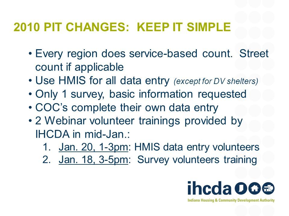2010 PIT CHANGES: KEEP IT SIMPLE Every region does service-based count.