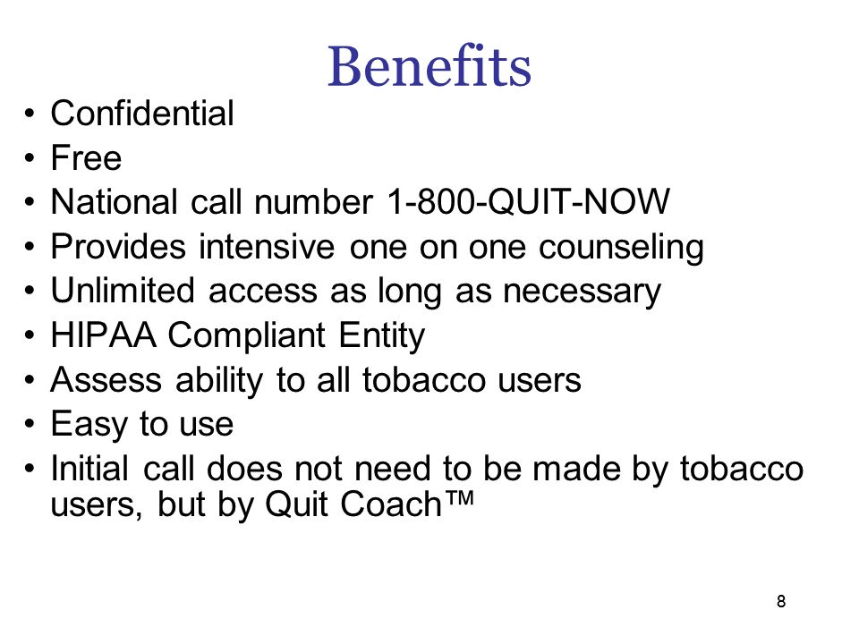 Conclusions 1.Treatment of tobacco use = at least same attention that other chronic diseases demand 2.Providers need to: –Engage in effective behavioral interventions –Enroll PPN-enhance your services –Optimize medication use –Have knowledge of support and utilize resources 3.Fax Referral is the cornerstone of diverse cessation success.