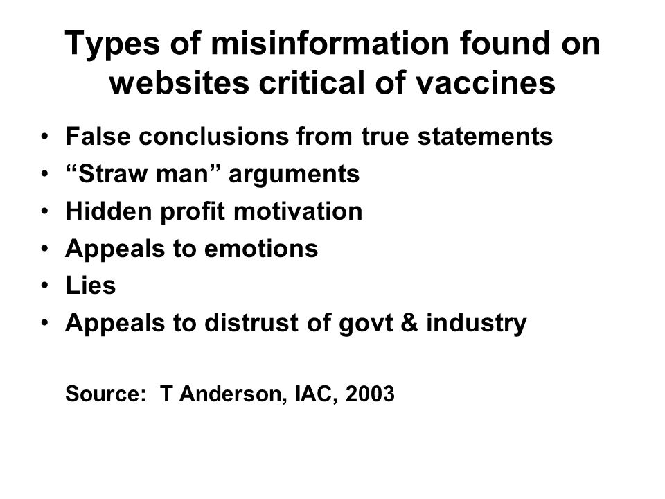 Types of misinformation found on websites critical of vaccines False conclusions from true statements Straw man arguments Hidden profit motivation App