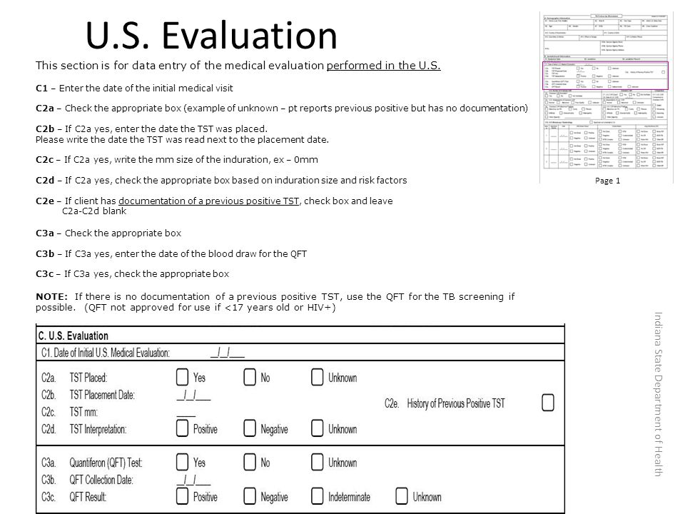 U.S. Evaluation This section is for data entry of the medical evaluation performed in the U.S.