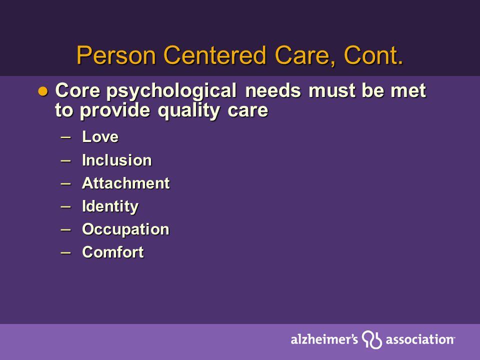 Person Centered Care, Cont.
