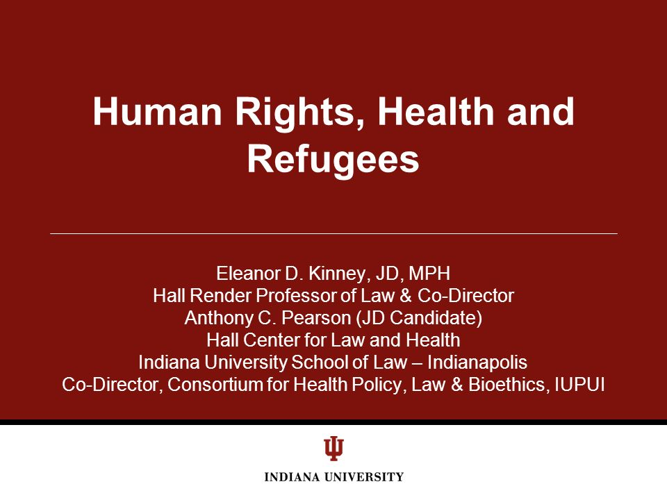 Human Rights, Health and Refugees Eleanor D.