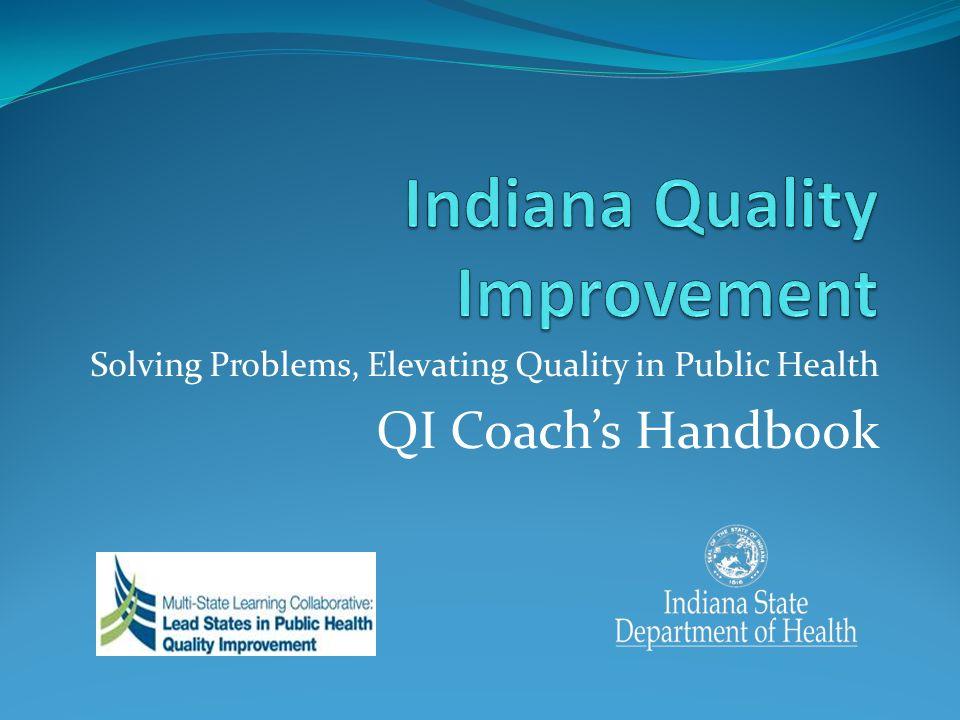 Solving Problems, Elevating Quality in Public Health QI Coachs Handbook