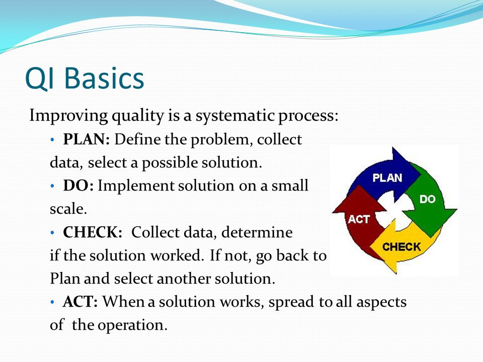 Five-Step Problem Solving Model Quality improvement can also be described as a systematic problem-solving model: 1.