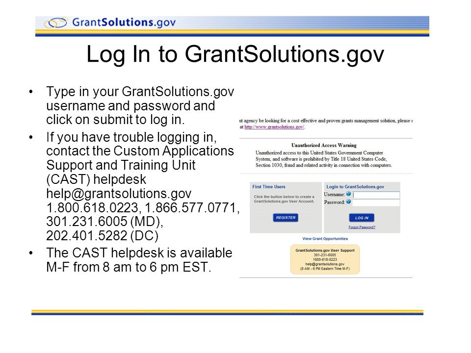 Log In to GrantSolutions.gov Type in your GrantSolutions.gov username and password and click on submit to log in.