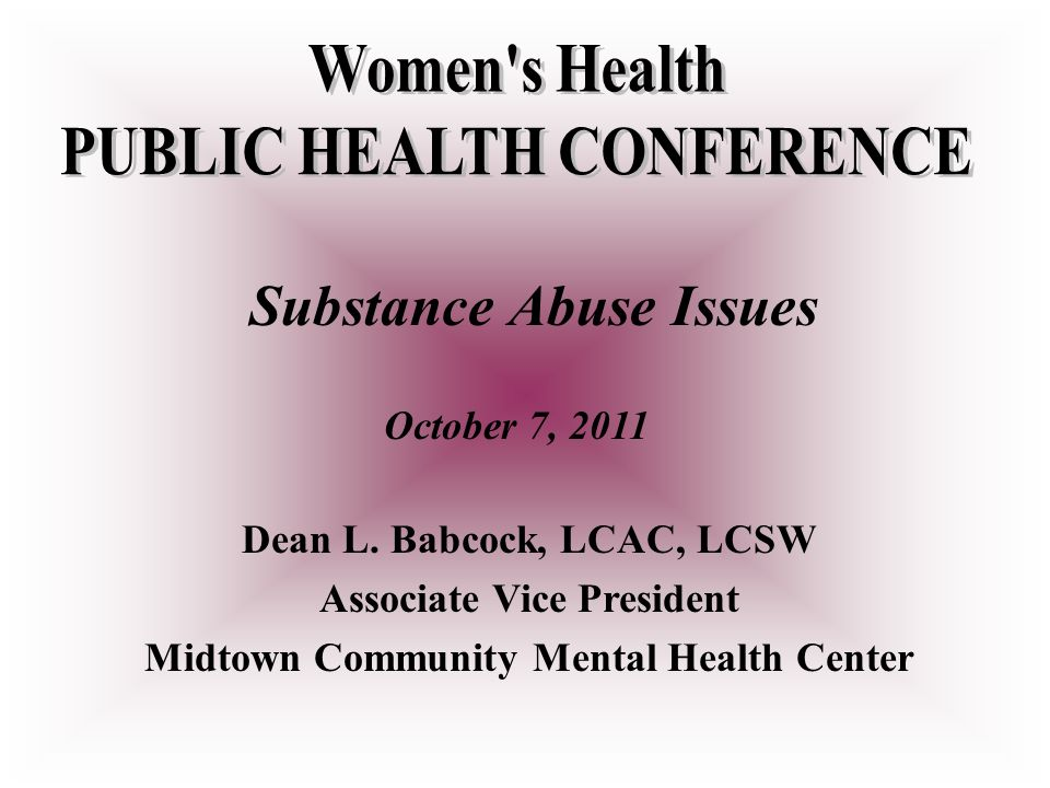 Substance Abuse Issues October 7, 2011 Dean L.