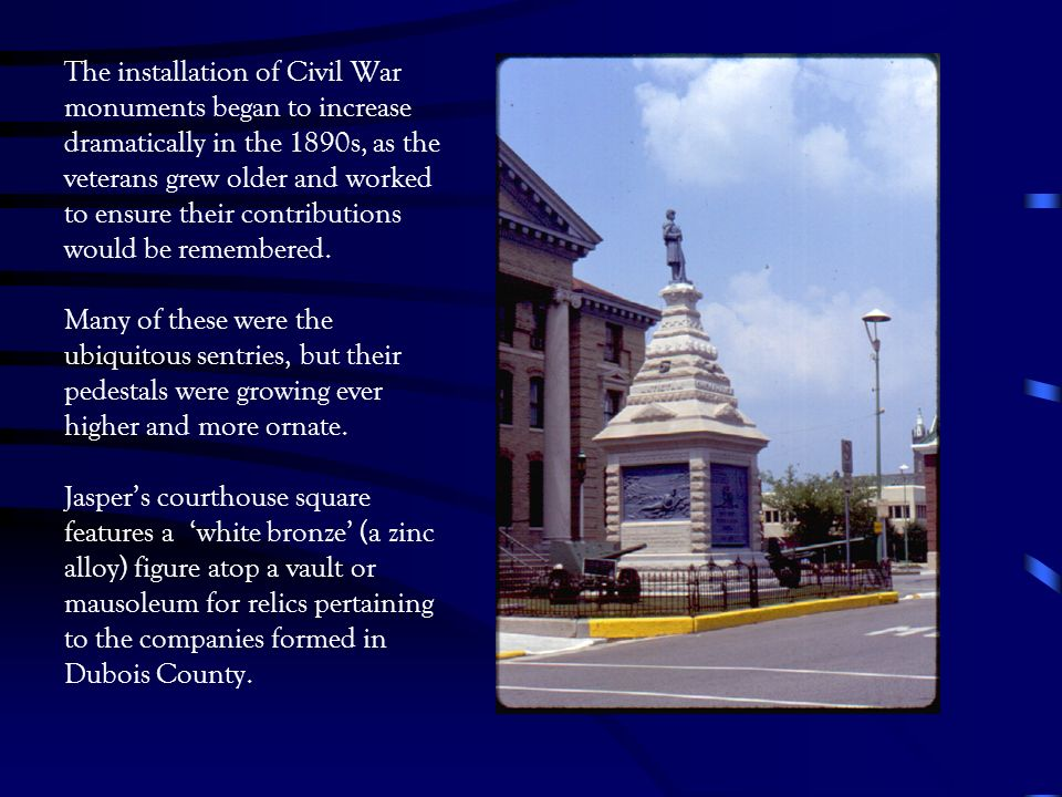 The installation of Civil War monuments began to increase dramatically in the 1890s, as the veterans grew older and worked to ensure their contributions would be remembered.