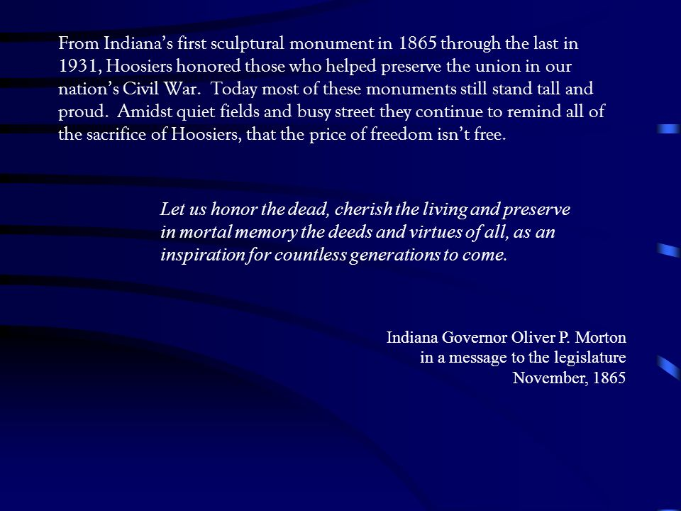 From Indianas first sculptural monument in 1865 through the last in 1931, Hoosiers honored those who helped preserve the union in our nations Civil War.