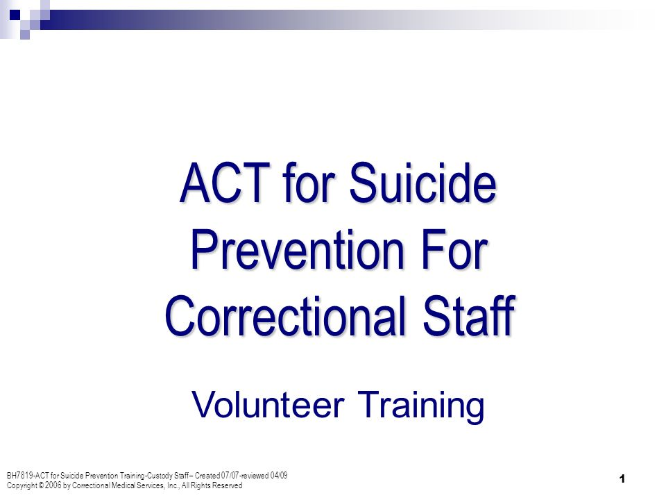Suicide Prevention Obstacles #1 = Negative Attitudes If an offender really wants to kill himself, theres really no way to prevent it.