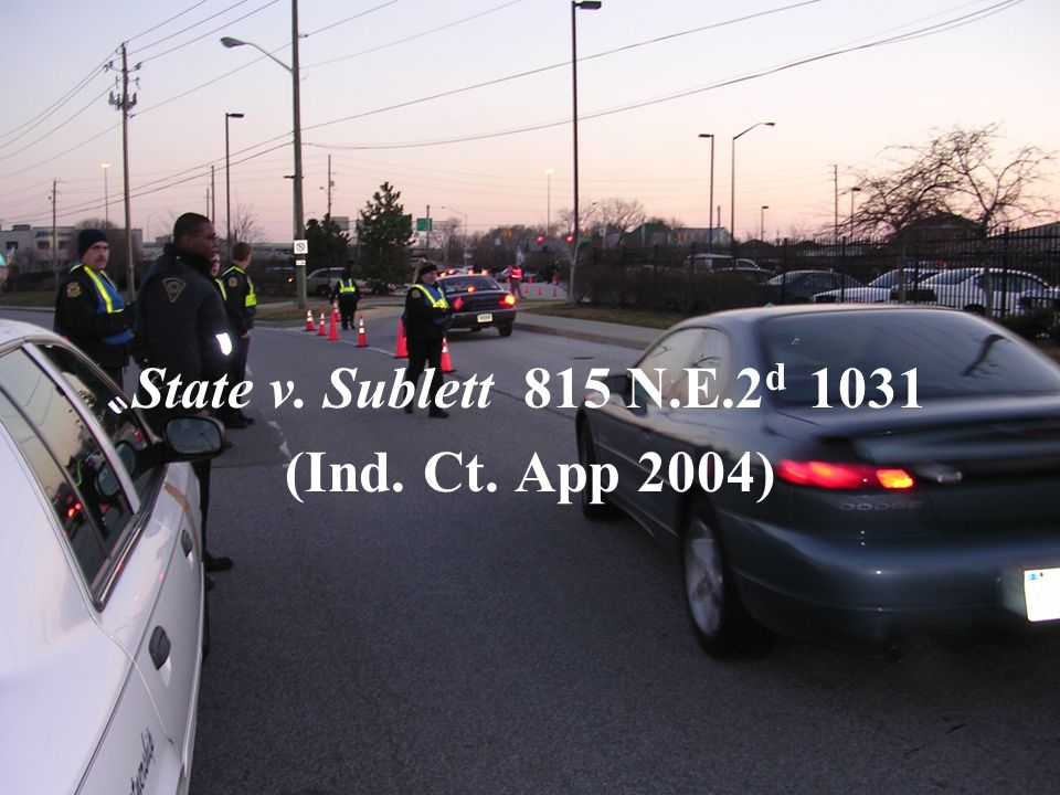 State v. Sublett 815 N.E.2 d 1031 (Ind. Ct. App 2004)