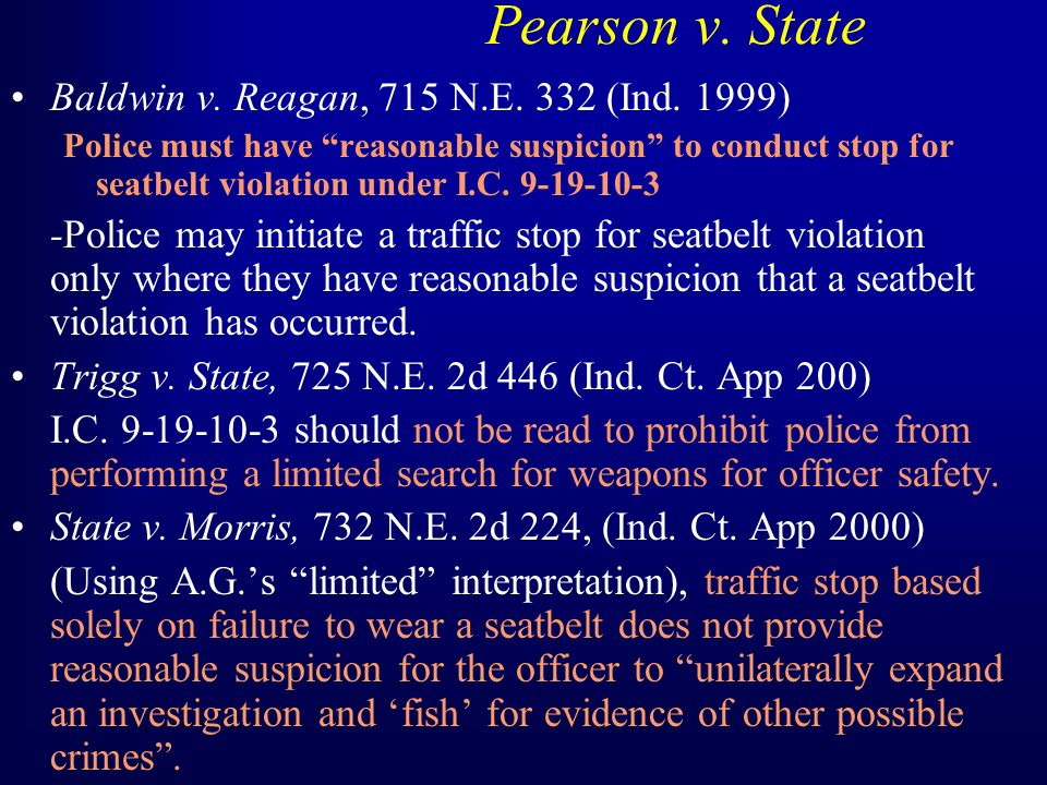 Pearson v. State Baldwin v. Reagan, 715 N.E. 332 (Ind.