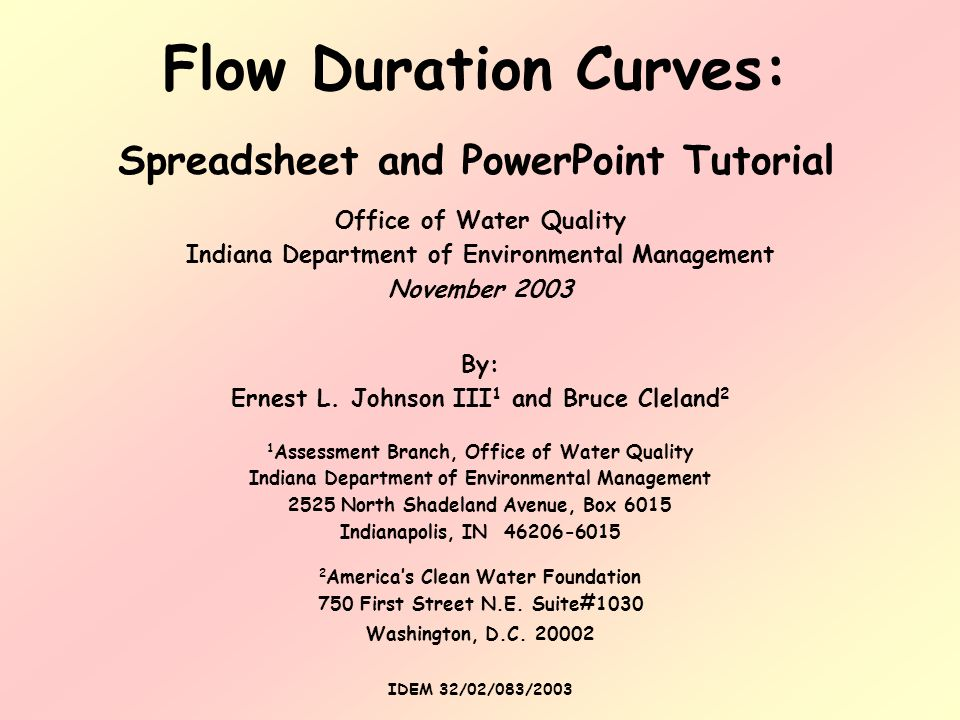Flow Duration Curves: Spreadsheet and PowerPoint Tutorial By: Ernest L.