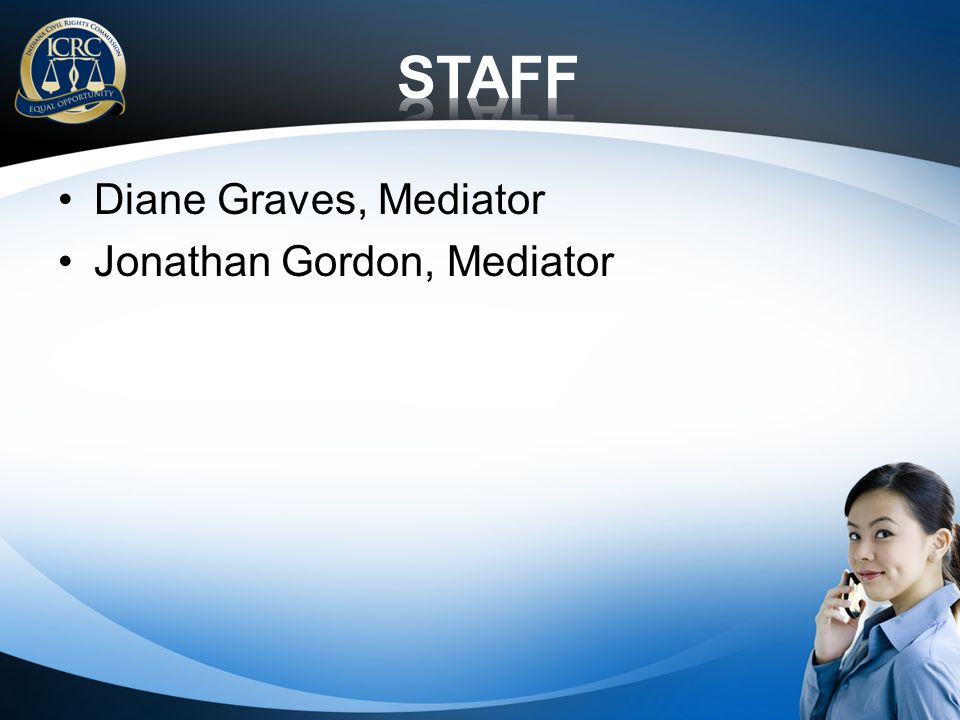 Diane Graves, Mediator Jonathan Gordon, Mediator