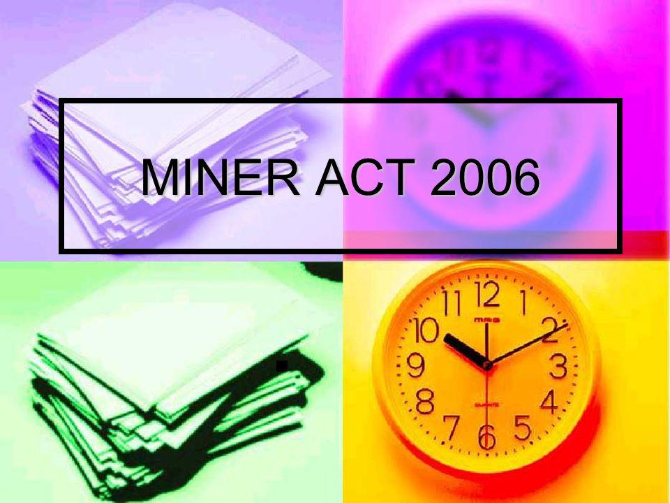 MINER ACT 2006