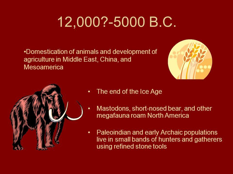 5000-700 B.C.