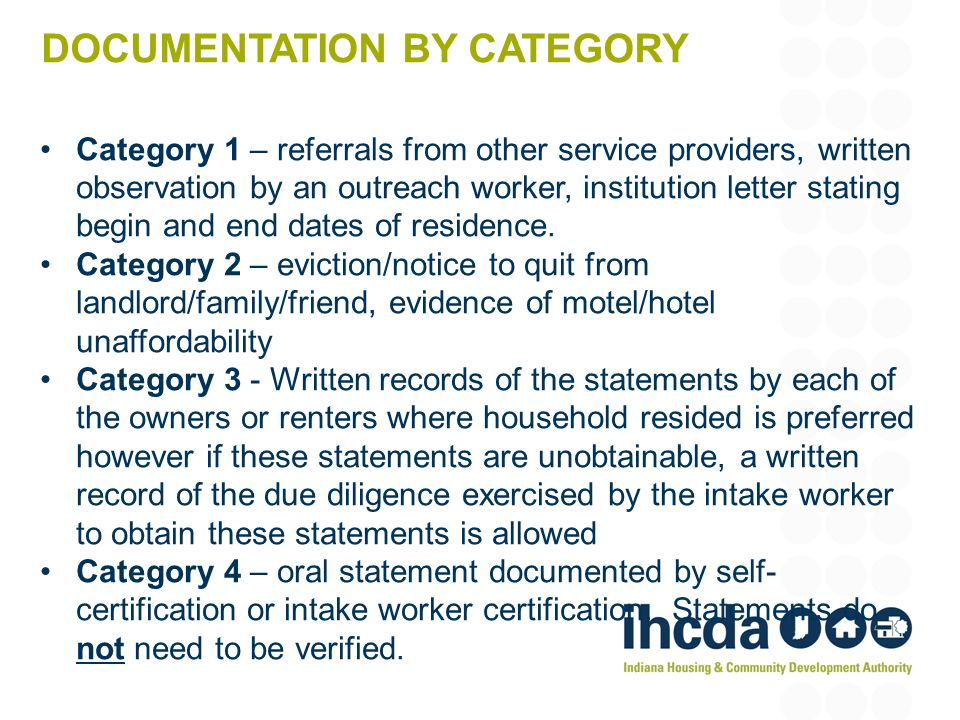 DOCUMENTATION BY CATEGORY Category 1 – referrals from other service providers, written observation by an outreach worker, institution letter stating b