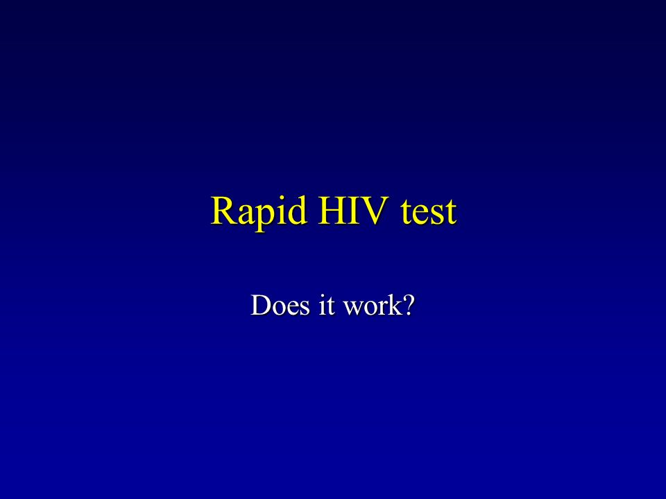 Rapid HIV test Does it work?