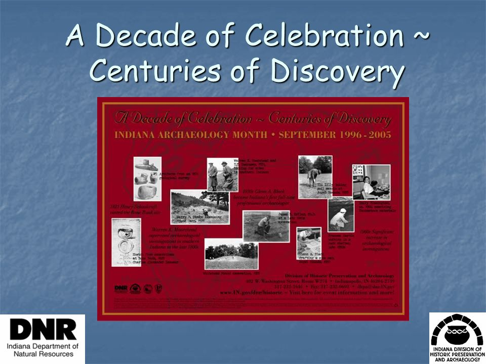 A Decade of Celebration ~ Centuries of Discovery