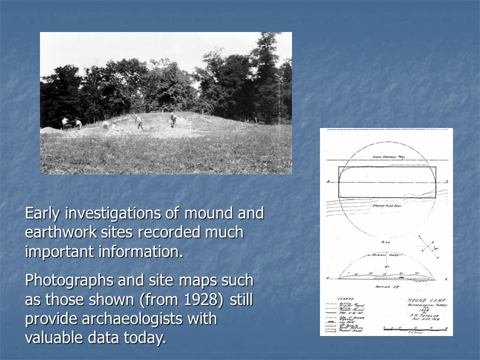 Two of the early pioneers of archaeology in Indiana were Warren K.