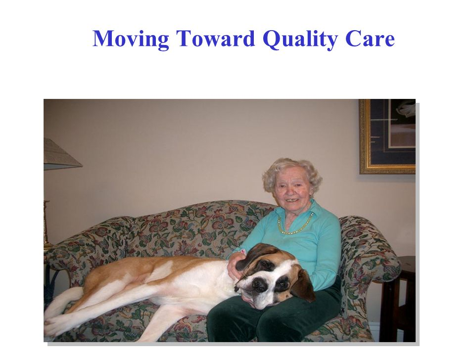 Moving Toward Quality Care