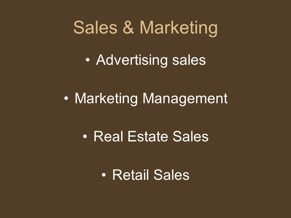 Sales & Marketing Advertising sales Marketing Management Real Estate Sales Retail Sales