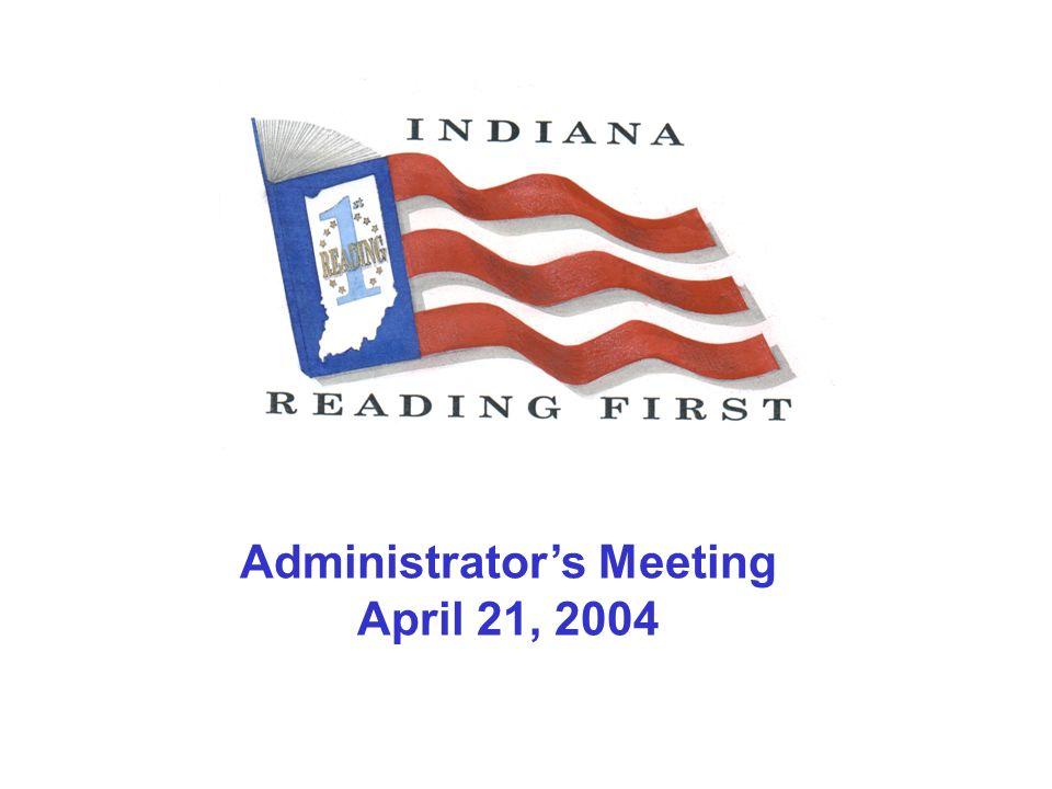 Administrators Meeting April 21, 2004