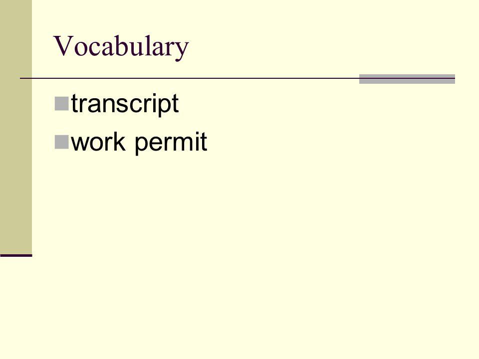 Vocabulary transcript work permit