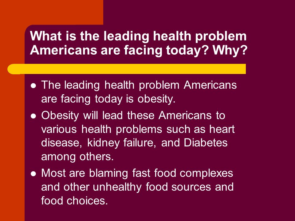 What is the leading health problem Americans are facing today.