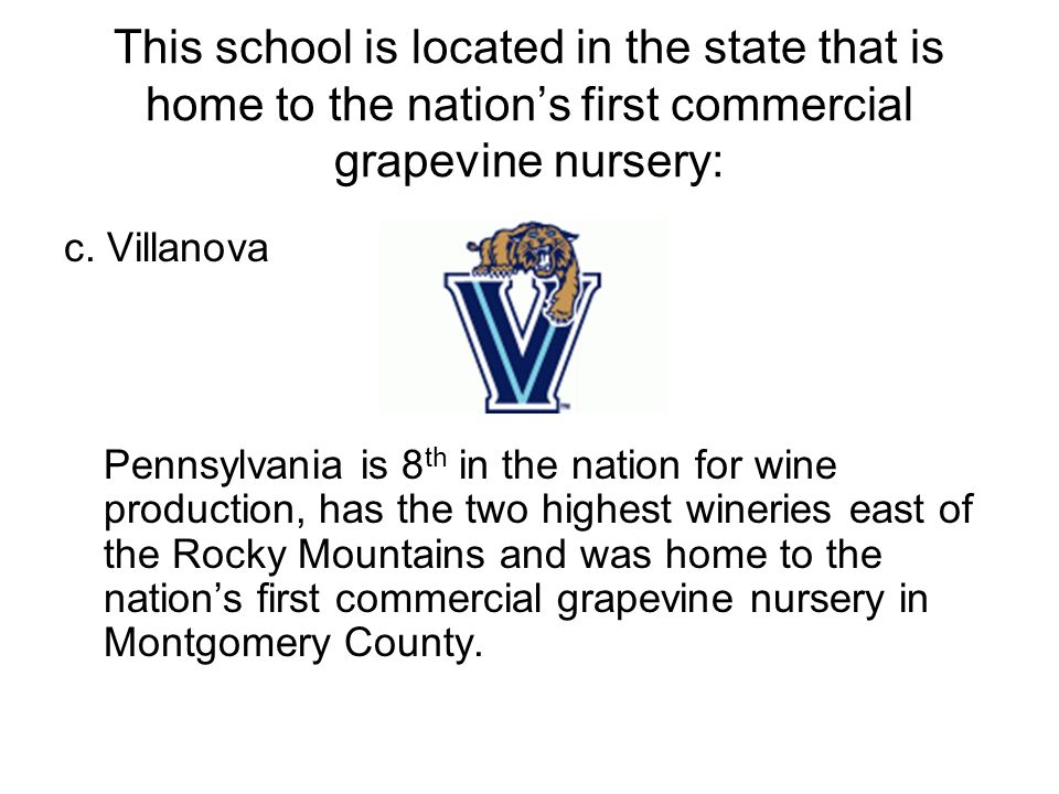 This school is located in the state that is home to the nations first commercial grapevine nursery: c.