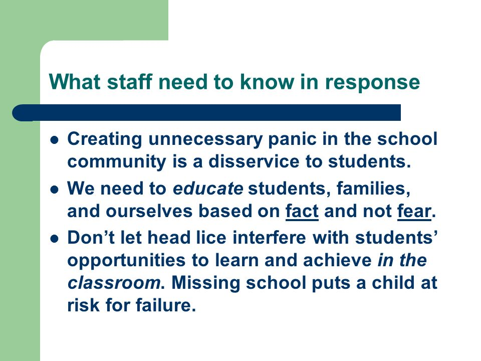 What staff need to know in response Creating unnecessary panic in the school community is a disservice to students. We need to educate students, famil